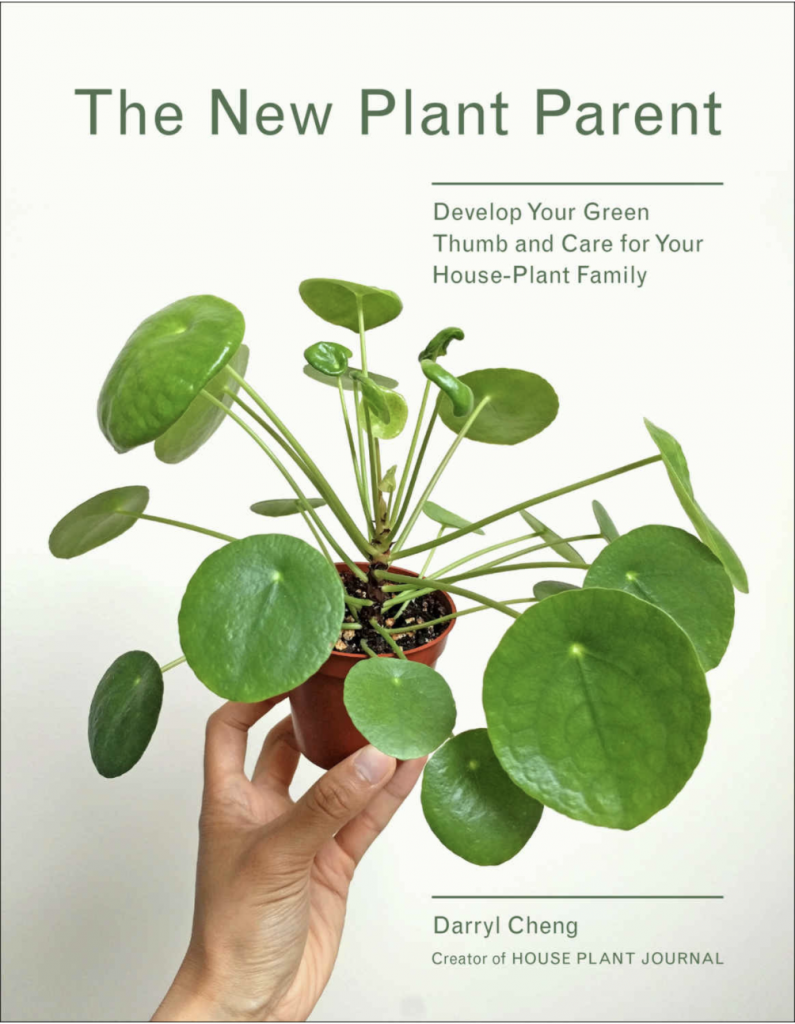 Derryl Cheng The New Plant Parent Book House Plant Journal