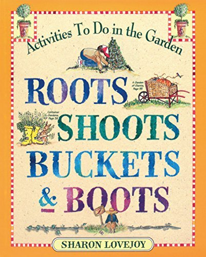 Roots, Boots, Buckets, & Boots