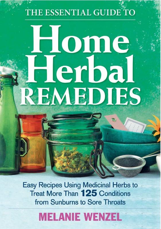 Home Herbal Remedies - Melanie Wenzel